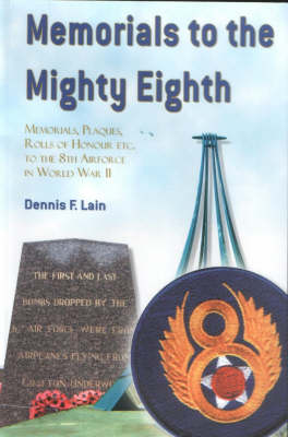 Memorials to the Mighty Eighth (Paperback)
