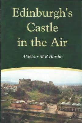 Edinburgh's Castle in the Air (Paperback)