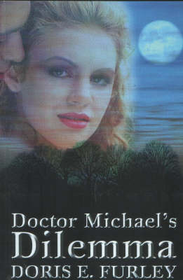 Doctor Michael's Dilemma (Paperback)