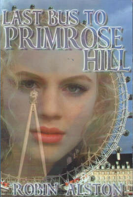 Last Bus to Primrose Hill (Paperback)