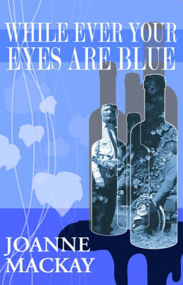 While Ever Your Eyes are Blue (Paperback)