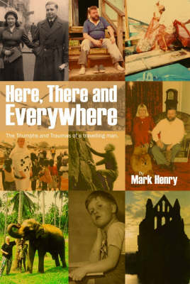 Here, there and everywhere (Paperback)