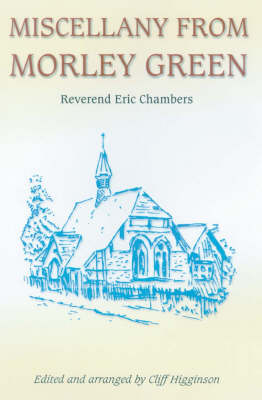 Miscellany from Morley Green (Paperback)