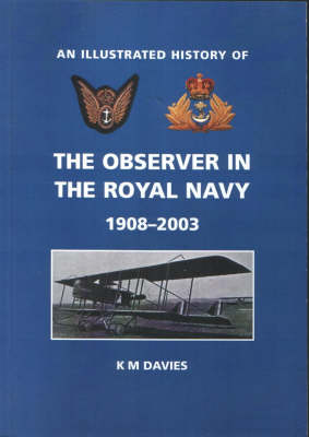 The Observer in the Royal Navy 1908-2003 (Paperback)