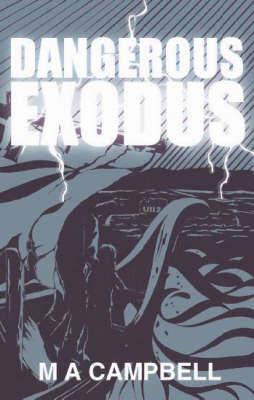 Dangerous Exodus (Paperback)