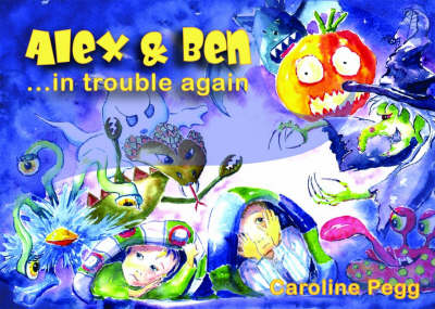 Alex and Ben in Trouble Again (Paperback)