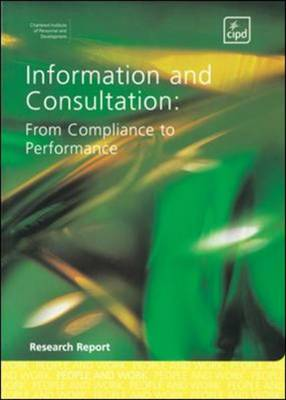 Information and Consultation: from Compliance to Performance (Paperback)