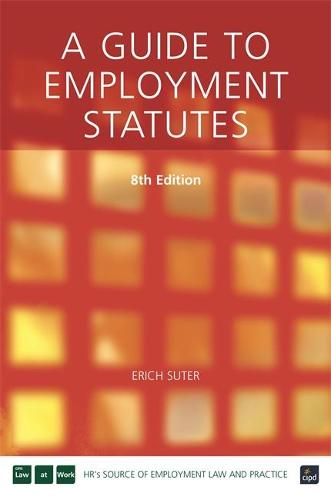 A Guide to Employment Statutes (Paperback)