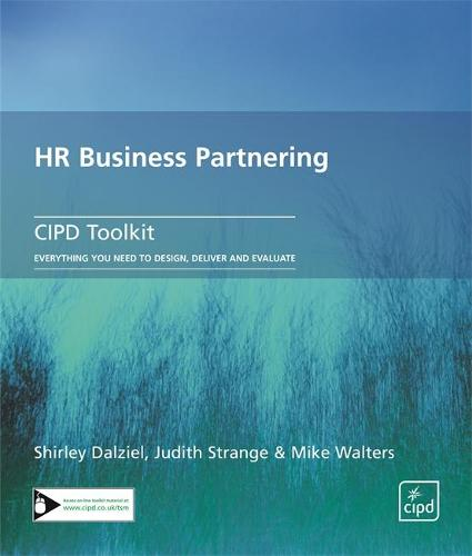HR Business Partnering: How to Diagnose Skills Gaps, Develop Capabilities and Become a Genuine Business Partner