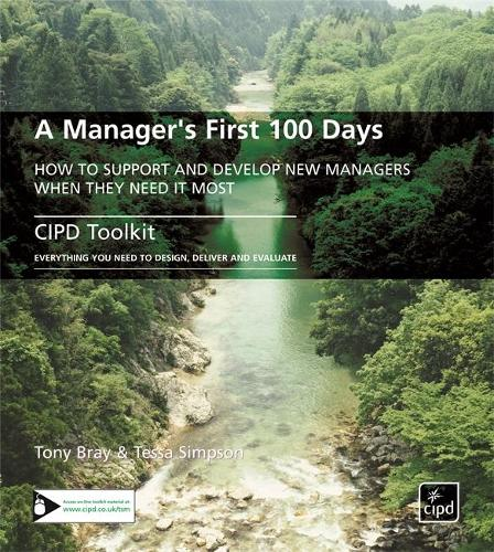 A Manager's First 100 Days: How to Support and Develop New Managers When They Need it Most