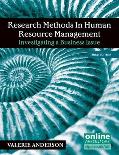 Research Methods in Human Resource Management: Investigating a Business Issue (Paperback)