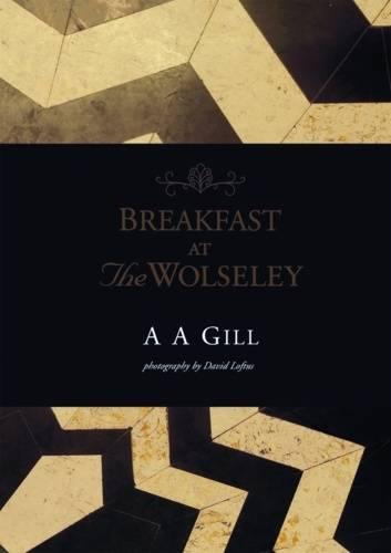 Breakfast at the Wolseley (Hardback)