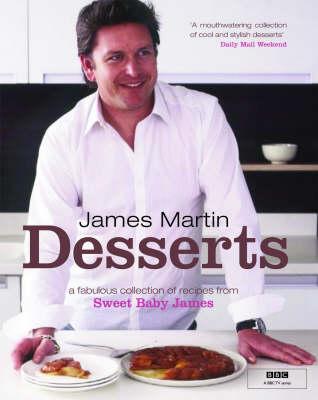 James Martin - Desserts (Paperback)
