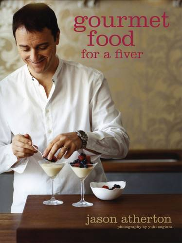 Gourmet Food for a Fiver (Paperback)