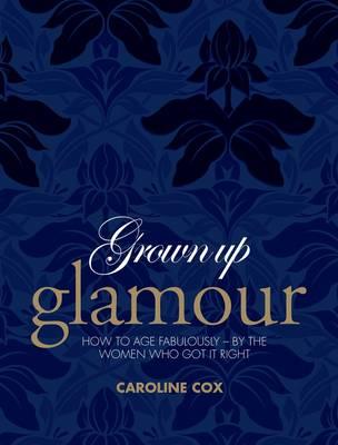 Grown-up Glamour (Hardback)