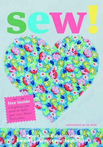 Sew!: Over 40 Simple Sewing Projects (Paperback)