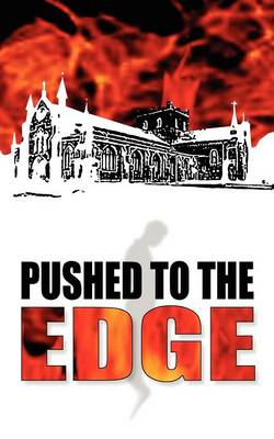 Pushed to the Edge (Paperback)