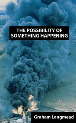 The Possibility of Something Happening (Paperback)