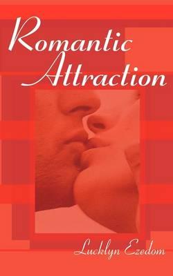 Romantic Attraction (Paperback)