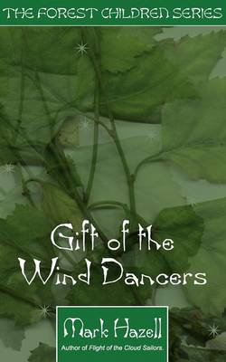 Gift of the Wind Dancers (Paperback)
