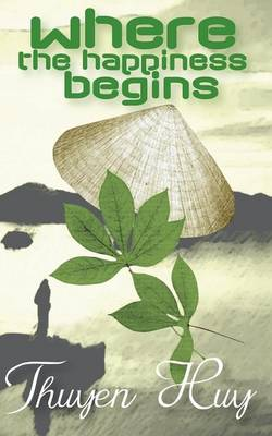 Where the Happiness Begins (Paperback)