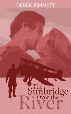 The Sunbridge Over the River (Paperback)