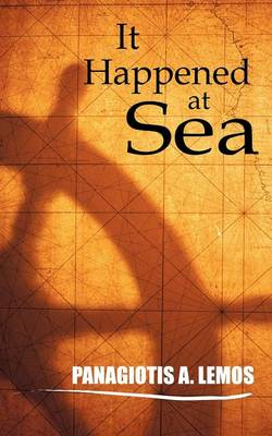 It Happened at Sea (Paperback)