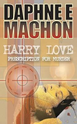 Harry Love - Prescription for Murder (Paperback)