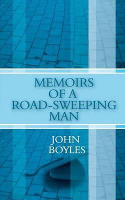 Memoirs of a Road-Sweeping Man (Paperback)