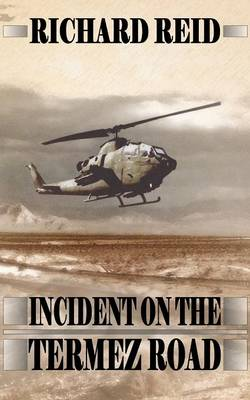 Incident on the Termez Road (Paperback)