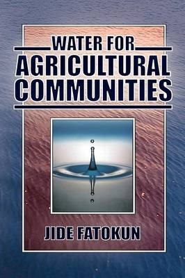 Water for Agricultural Communities (Paperback)