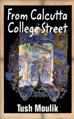 From Calcutta College Street (Paperback)