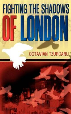 Fighting the Shadows of London (Paperback)