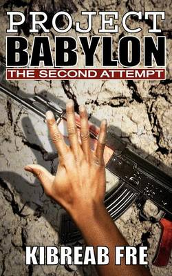 Project Babylon: The Second Attempt (Paperback)