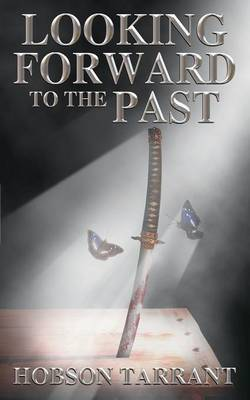 Looking Forward to the Past (Paperback)