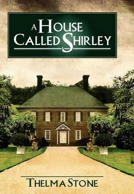 A House Called Shirley (Hardback)