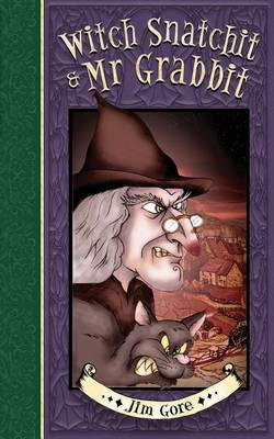 Witch Snatchit & MR Grabbit (Paperback)