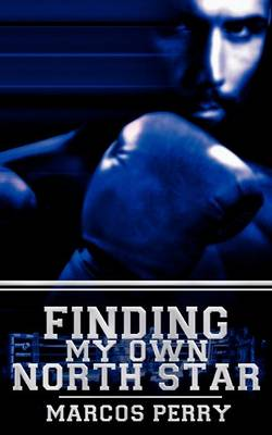 Finding My Own North Star (Paperback)