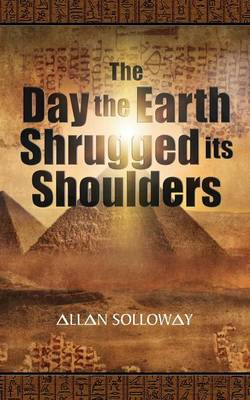 The Day the Earth Shrugged Its Shoulders (Paperback)