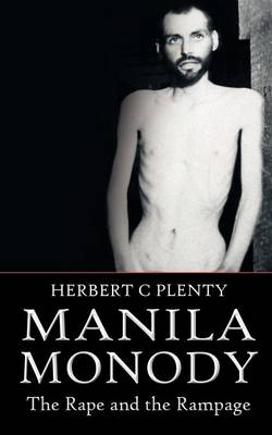 Manila Monody: The Rape and the Rampage (Paperback)