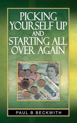 Picking Yourself Up and Starting All Over Again (Paperback)