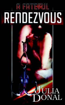 A Fateful Rendezvous (Paperback)