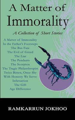 A Matter of Immorality: A Collection of Short Stories (Paperback)