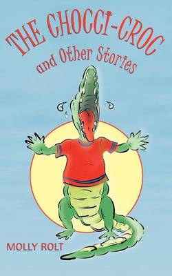 The Chocci-Croc and Other Stories (Paperback)