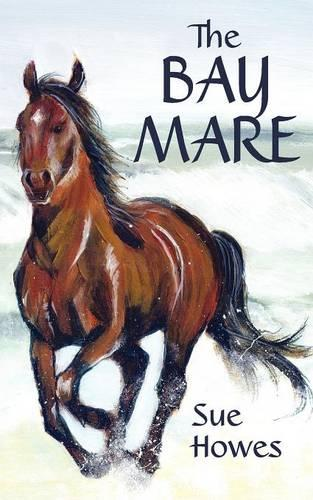 The Bay Mare (Paperback)