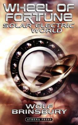 Wheel of Fortune: Solar Electric World (Paperback)