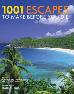 1001: Escapes You Must Experience Before You Die - 1001 (Paperback)