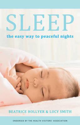 Sleep: The Easy Way to Peaceful Nights (Paperback)