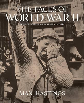 The Faces of World War II (Hardback)