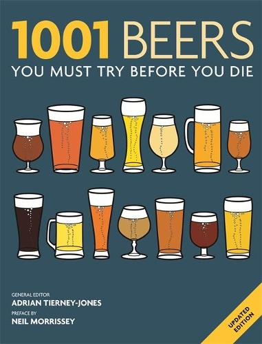 1001 Beers: You Must Try Before You Die - 1001 (Paperback)